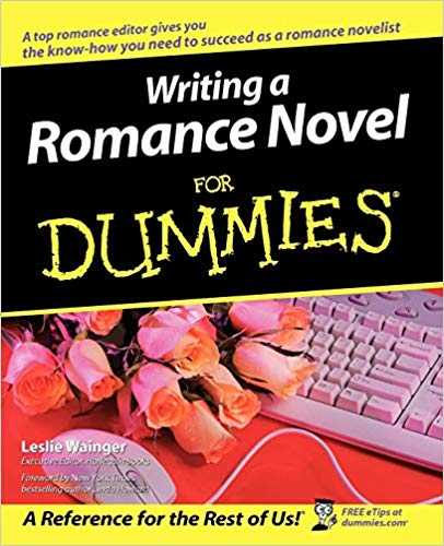 Writing a Romance Novel for Dummies by Leslie Wainger.  While this book is completely in the for Dummies format, you will find excellent ideas to help write a romance book!