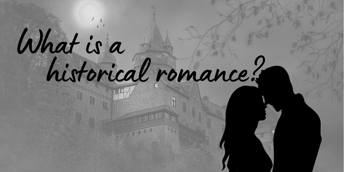 What is a historical romance?
