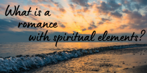 what is a romance with spiritual elements?